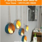 31 Upcycling Home Decor Ideas for Your Home - UPCYCLING IDEAS