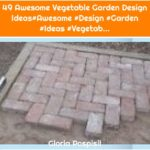 49 Awesome Vegetable Garden Design Ideas#Awesome #Design #Garden #Ideas #Vegetab...