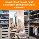 #closet #Small #closet #shelf Small closet shelf ideas built ins 58 ideas #