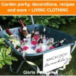 Garden party: decorations, recipes and more - LIVING CLOTHING