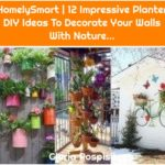 HomelySmart | 12 Impressive Planter DIY Ideas To Decorate Your Walls With Nature...