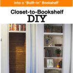 "How to Transform a Small Closet into a ""Built-In"" Bookshelf"