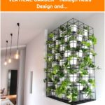 28 CREATIVE WAYS TO DECORATE INDOOR VERTICAL GARDEN - nellwyn news Design and...