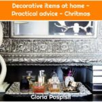 Decorative items at home - Practical advice - Chritmas