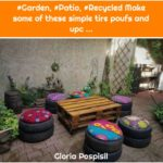 #Garden, #Patio, #Recycled Make some of these simple tire poufs and upc ...