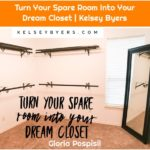 Turn Your Spare Room Into Your Dream Closet | Kelsey Byers