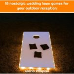 18 nostalgic wedding lawn games for your outdoor reception