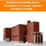 Architectural models plants #architectural #models #plants | architekturmodelle ...