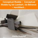 Conceptual Models - Conceptual Models by Ian Lambert, via Behance - #architect...