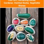 Vegetable Garden Stones, Vegetable Markers, Garden Markers, Garden Club Gift, Gardening Rocks, Gardener, Painted Rocks, Vegetable Stones