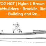 TOP HAT | Hylan & Brown – Boatbuilders – Brooklin, Maine – Building and Re...