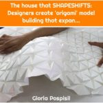 The house that SHAPESHIFTS: Designers create 'origami' model building that expan...