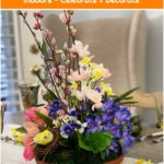How to Bring a Bit of Spring Indoors - Celebrate & Decorate