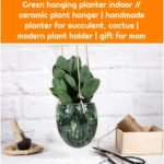 Green hanging planter indoor // ceramic plant hanger | handmade planter for succulent, cactus | modern plant holder | gift for mom