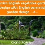 Garden English vegetable garden design with English perennial garden design ...#...