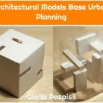 Architectural Models Base Urban Planning