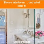 Blanco Interiores: ... and what later !!!