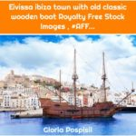 Eivissa ibiza town with old classic wooden boat Royalty Free Stock Images , #AFF...
