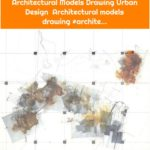 Architectural Models Drawing Urban Design Architectural models drawing #archite...