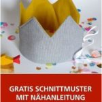 Sewing instructions birthday crown for big and small »BERNINA Blog