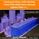 #backyard #Glow #LED #Rentals #Table Affordable Party Rentals! Lighted Table & L...